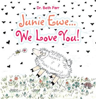 Junie Ewe... We Love You!