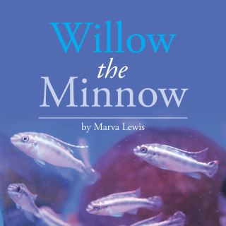 Willow the Minnow