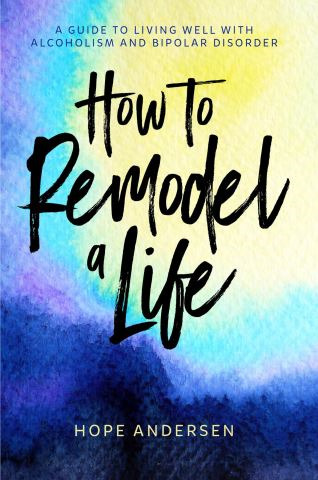 How to Remodel a Life