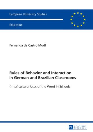 Rules of Behavior and Interaction in German and Brazilian Classrooms