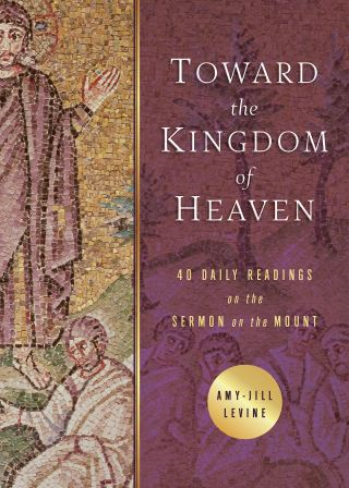 Toward the Kingdom of Heaven