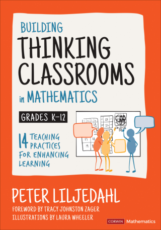 Building Thinking Classrooms in Mathematics, Grades K-12