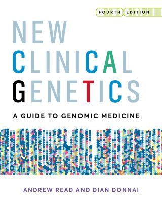 New Clinical Genetics, fourth edition