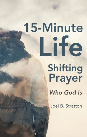 15-Minute Life-Shifting Prayer