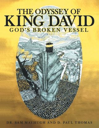The Odyssey of King David