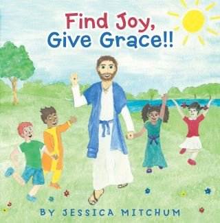 Find Joy, Give Grace!!