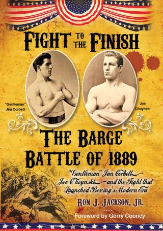 Fight To The Finish: The Barge Battle of 1889