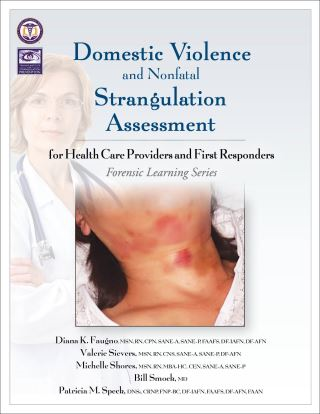 Domestic Violence and Nonfatal Strangulation Assessment