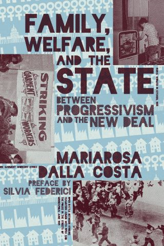 Family, Welfare, and the State