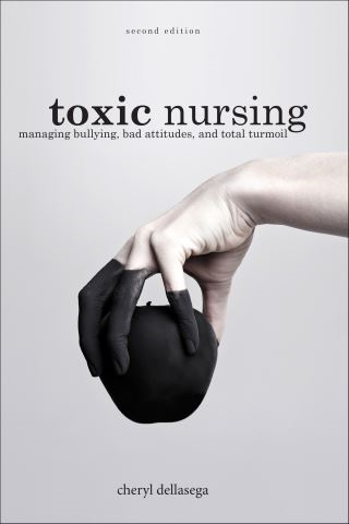 Toxic Nursing, 2nd Ed