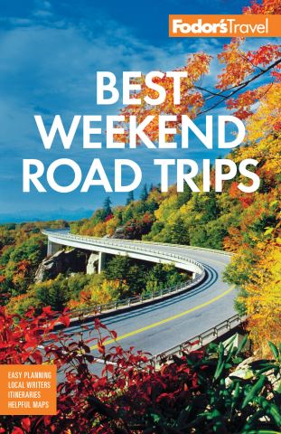 Fodor's Best Weekend Road Trips