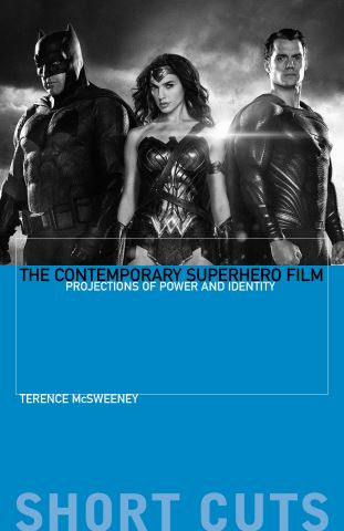 The Contemporary Superhero Film