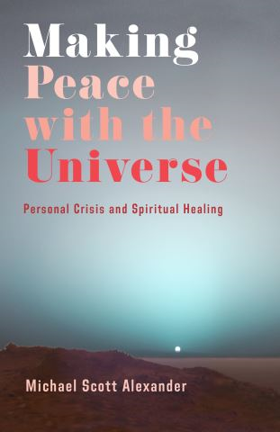 Making Peace with the Universe
