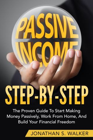 How To Earn Passive Income - Step By Step