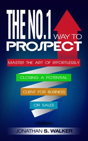 The No.1 Way to Prospect