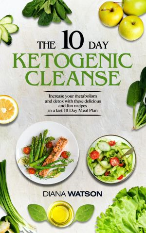 Keto Recipes and Meal Plans For Beginners - The 10 Day Ketogenic Cleanse