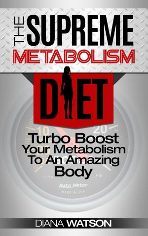 The Supreme Metabolism Diet