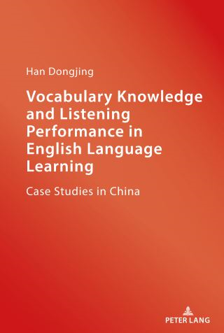 Vocabulary Knowledge and Listening Performance in English Language Learning