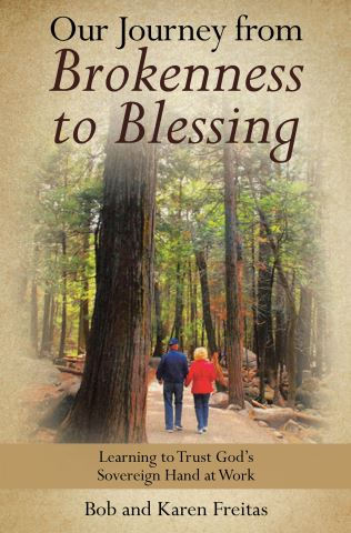 Our Journey from Brokenness to Blessing