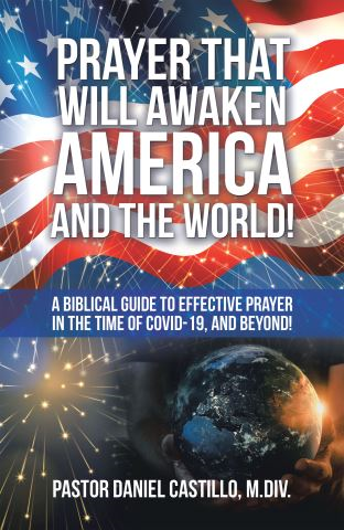 Prayer That Will Awaken America and the World!