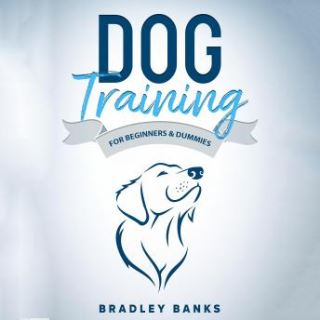 Dog Training for Beginners & Dummies