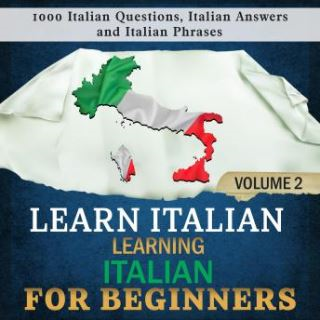 Learn Italian: Learning Italian for Beginners, 2