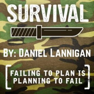 Survival - Failing To Plan Is Planning To Fail