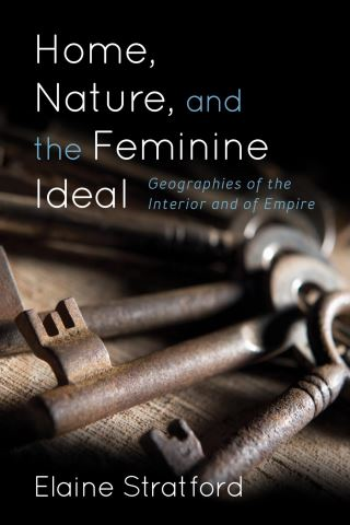 Home, Nature, and the Feminine Ideal