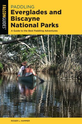 Paddling Everglades and Biscayne National Parks