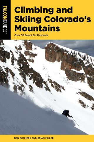 Climbing and Skiing Colorado's Mountains