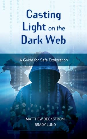 Casting Light on the Dark Web