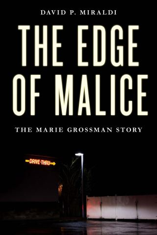 The Edge of Malice