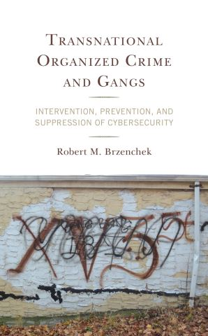 Transnational Organized Crime and Gangs