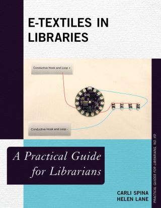 E-Textiles in Libraries