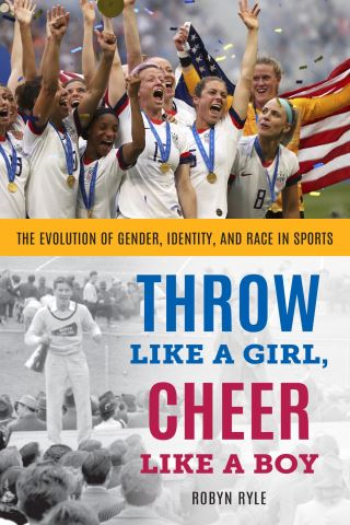 Throw Like a Girl, Cheer Like a Boy