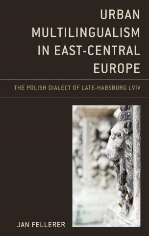Urban Multilingualism in East-Central Europe