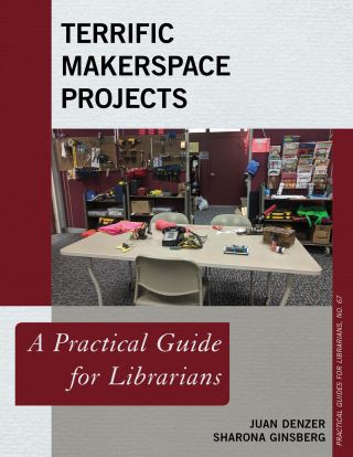 Terrific Makerspace Projects