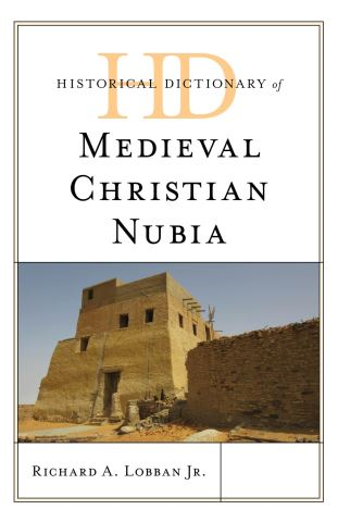 Historical Dictionary of Medieval Christian Nubia