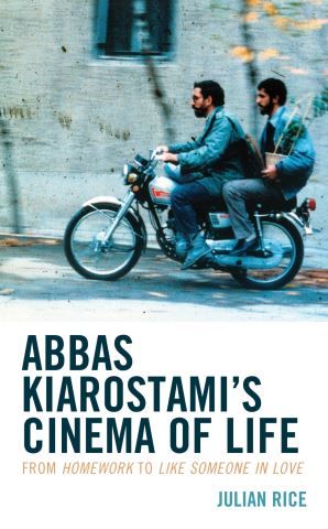 Abbas Kiarostami's Cinema of Life