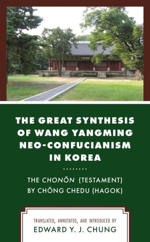 The Great Synthesis of Wang Yangming Neo-Confucianism in Korea