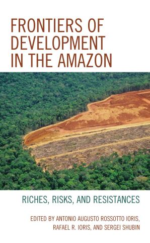 Frontiers of Development in the Amazon