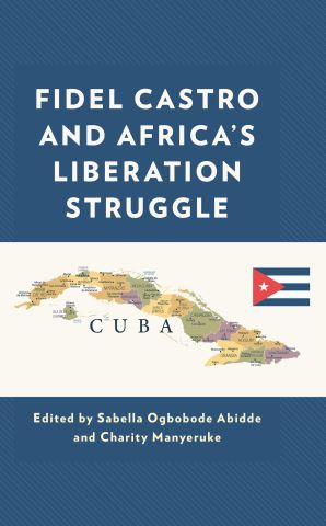 Fidel Castro and Africa's Liberation Struggle