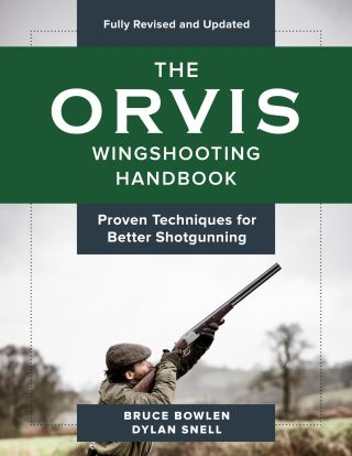 The Orvis Wingshooting Handbook, Fully Revised and Updated