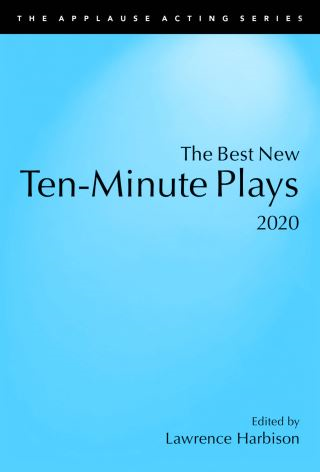 The Best New Ten-Minute Plays, 2020
