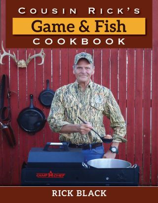 Cousin Rick's Game and Fish Cookbook