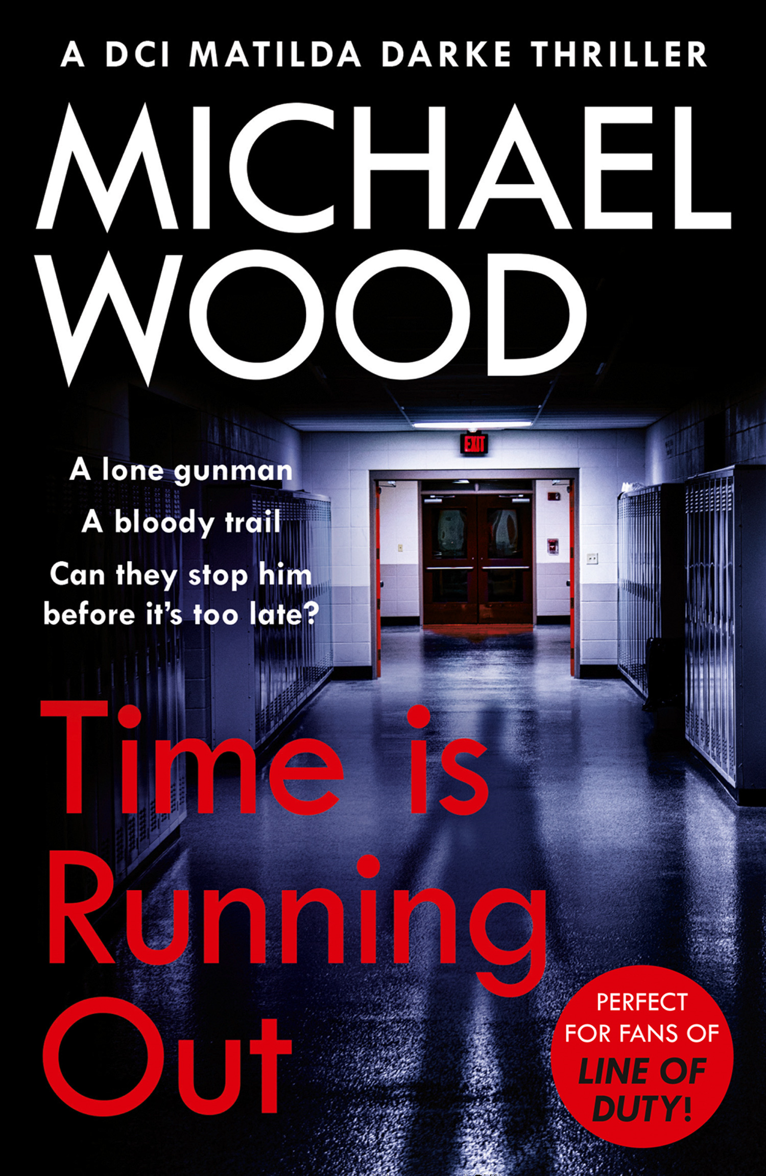 Time Is Running Out (DCI Matilda Darke Thriller, Book 7)
