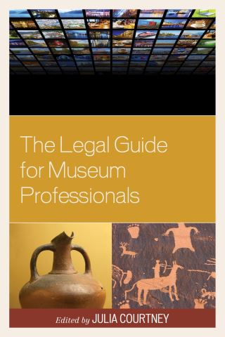 The Legal Guide for Museum Professionals