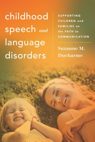 Childhood Speech and Language Disorders