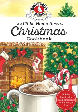 I'll be Home for Christmas Cookbook