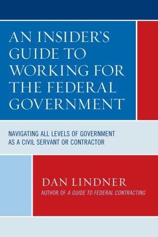 An Insider's Guide To Working for the Federal Government